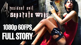 Resident Evil 4: Separate Ways All Cutscenes (Game Movie) 1080p 60FPS