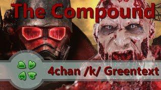 The Compound   4chan K Greentext