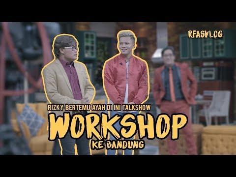 """RFASVLOG - Rizky Ketemu Ayah di Ini Talkshow """"Berpisah itu Mudah""""  Langsung di Bandung ?"""
