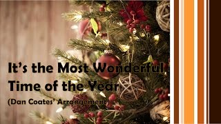 It's the Most Wonderful Time of the Year (Arr. by Dan Coates)