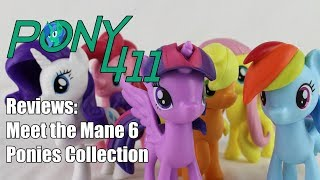Pony 411 Reviews: Meet the Mane 6 Ponies Collection