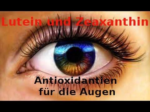 Lutein und Zeaxanthin - Antioxidantien für die Augen - Wirkung - Sehkraft erhalten