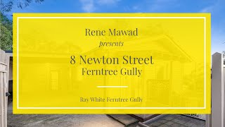 8 Newton Street, Ferntree Gully - Ray White Ferntree Gully