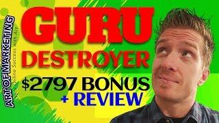 Guru Destroyer Review, Demo, $2797 Bonus, Guru Destroyer Review