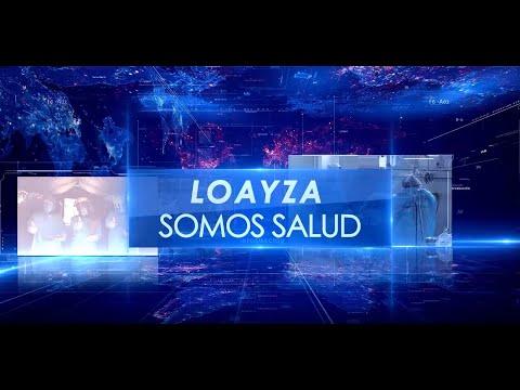 Loayza Somos Salud - Edición 1
