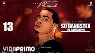 Su Gangster (Audio) - Lito Kirino (Video)