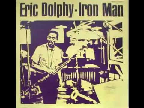 Eric Dolphy - Iron Man (1963 album) online metal music video by ERIC DOLPHY