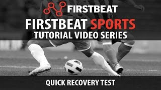Firstbeat Sports Tutorial Video Series: How to do a Quick Recovery Test