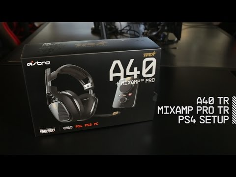 Setup A40 TR Headset + MixAmp Pro TR with PS4 | ASTRO Gaming