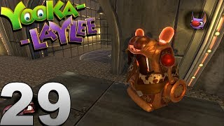 YOOKA LAYLEE | WALKTHROUGH | PART  29