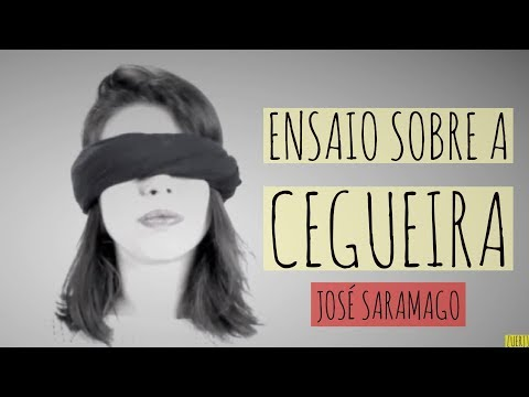 Ensaio sobre a cegueira - José Saramago