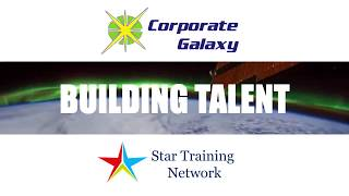 Building Talent: Star Training Network & Corporate Galaxy