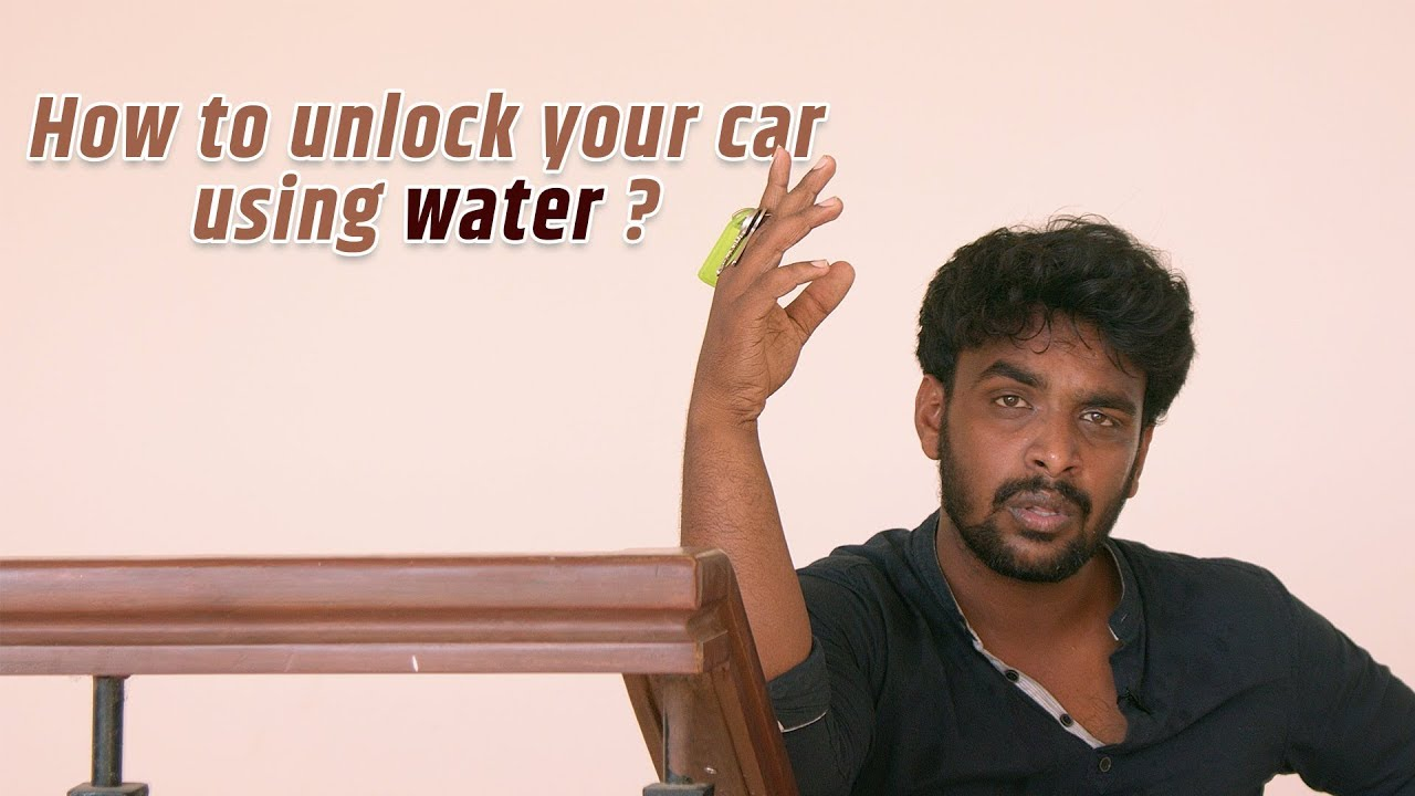 How to unlock your car using water? | LMES