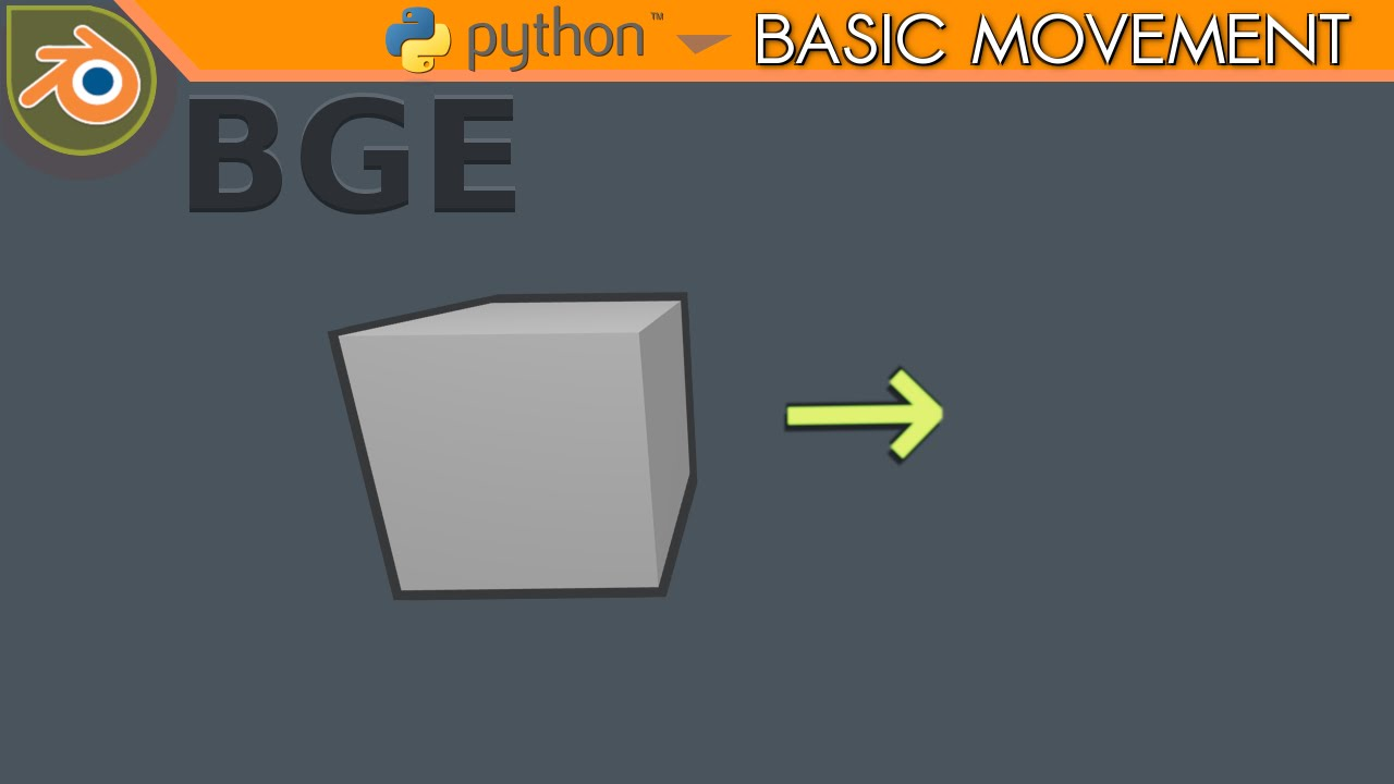 Blender Game Engine python tutorial #1 | Basic movement