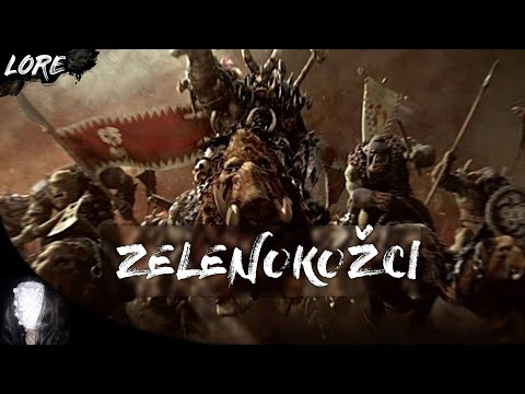 Warhammer LORE -  Zelenokožci