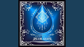 Dreamcatcher - Can't get you out of my mind