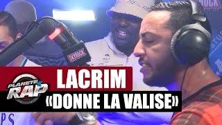 """[INÉDIT] Lacrim """"Donne La Valise"""" #PlanèteRap"""