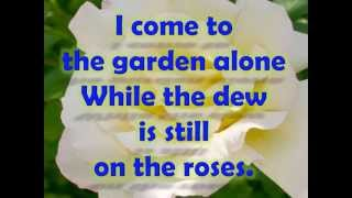 In the Garden w/ lyrics By Alan Jackson