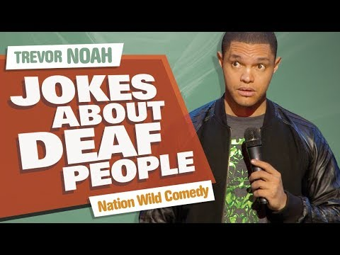 """Jokes About Deaf People"" - Trevor Noah - (Nation Wild Comedy)"