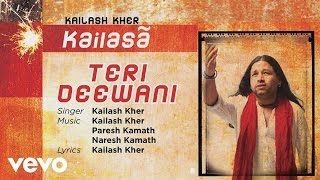 Teri Deewani - Official Full Song | Kailasa| Kailash Kher