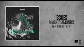 Issues - Her Monologue