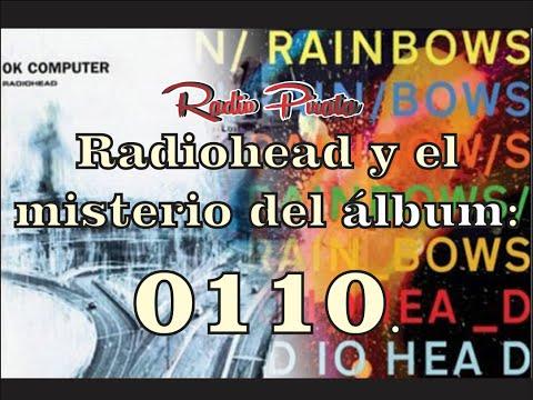 Radiohead y el misterio del  álbum 0110