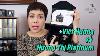 Việt Hương giới thiệu dòng sản phẩm cao cấp HƯƠNG THỊ PLATINUM