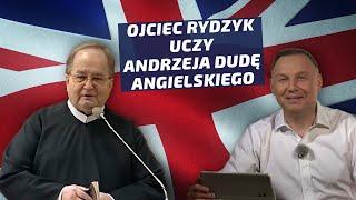 Ojciec Rydzyk uczy Andrzeja Dudę języka angielskiego