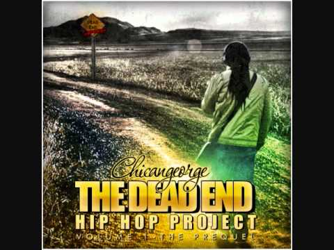 """CHICANGEORGE THE DEAD END HIP HOP PROJECT VOL.1-""""KLEENEX"""""""