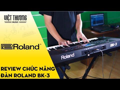 Review các chức năng trên đàn organ Roland BK3