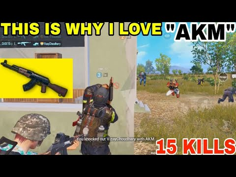 "THIS IS WHY I LOVE ""AKM"" • (15 KILLS) • PUBG MOBILE GAMEPLAY (HINDI)"