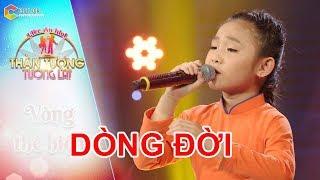 Cô bé NGHI ĐÌNH khiên cho bộ ba giám khảo HẾT HỒN với ca khúc DÒNG ĐỜI cực kỳ ẤN TƯỢNG