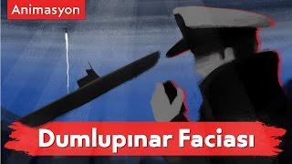 Dumlupınar Animasyonu - Türk Donanma Tarihinin En Acı Olayı