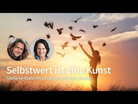 Selbstwert - Die Macht im Innern - Interview mit Stefanie Stahl