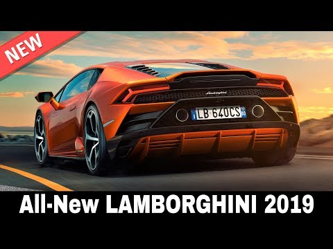 8 New Lamborghini Supercars With The Fastest Speeds And Acceleration In 2019