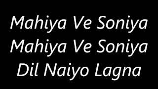 Atif Aslam's Mahiya Ve Soniya 's Lyrics - YouTube
