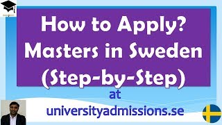 How to Apply for Masters in Sweden ? Step by Step procedure, Study in Sweden