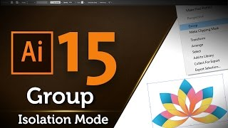 Group & Isolation Mode ادوبي اليستريتور