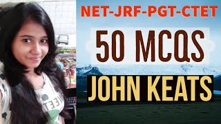 50 Important MCQs | On John Keats