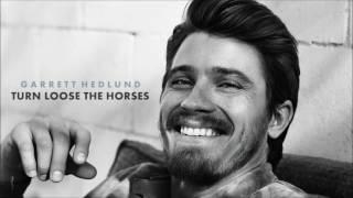 Garrett Hedlund - Turn Loose the Horses (Audio)