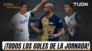 ¡Las emociones están de regreso! TODOS los goles de la Jornada 1 | Copa por México I TUDN