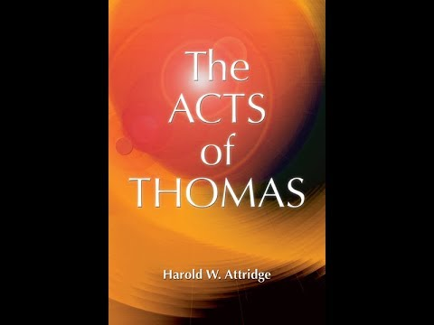 The Acts of Thomas; The Chronicles of the Apostles Class 64