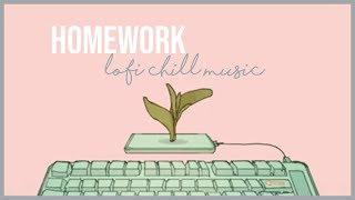 𝓱𝓸𝓶𝓮𝔀𝓸𝓻𝓴 ♫ lofi chill music (pomodoro session playlist)