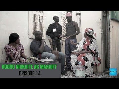 Kooru Niokhite ak Makhiff – Episode 14 avec Modou Mbaye et Saf Nanekh