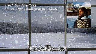 High Country Snows - Dan Fogelberg (1985) HD FLAC