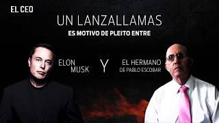 Un lanzallamas, motivo de pleito entre Musk y Escobar