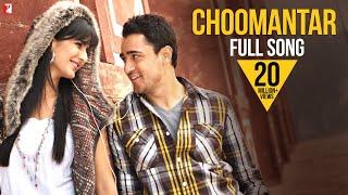 Choomantar (Song) - Mere Brother Ki Dulhan