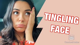 TINGLING FACE | BRAIN TUMOR/MS FEAR