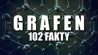 EPOKA GRAFENU – 102 FAKTY