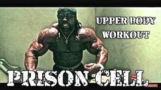 Kali Muscle: Prison Cell (Upper Body Workout)